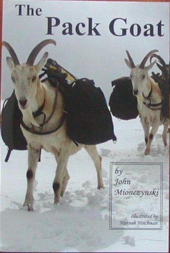 The Pack Goat by John Mionczynski (2004) Paperback