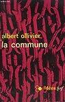 La commune. collection : idees n° 95 par Ollivier