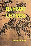 Download BAMBOO LEAVES in PDF ePUB Free Online