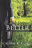 Never Better: How Legionnaire's Disease Gave Meaning to My Life