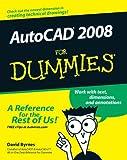 AutoCAD 2008 for Dummies, David Byrnes, 0470116501