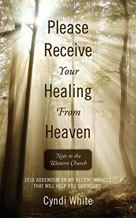 Please Receive Your Healing from Heaven