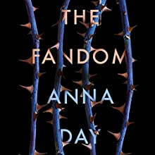 The Fandom Audiobook by Anna Day Narrated by Katy Sobey
