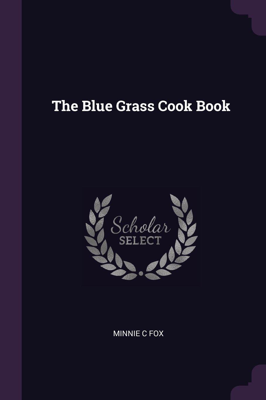 Download The Blue Grass Cook Book pdf epub