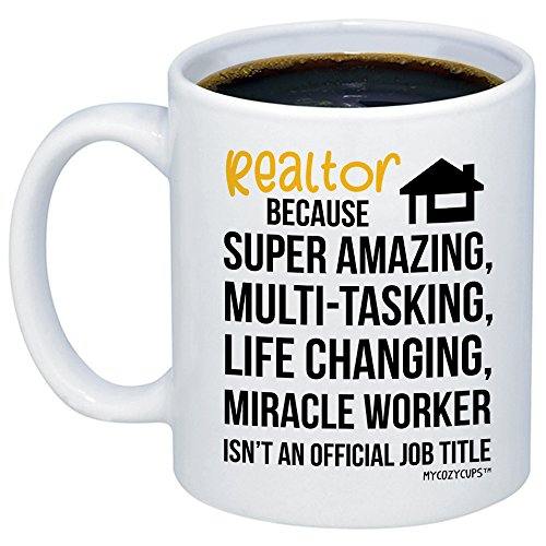 MyCozyCups Realtor Mug - Realtor Miracle Worker Job Title Coffee Mug - Real Estate Agent Novelty 11oz Cup - New Motivational and Inspirational Gift for Birthday, Valentine's Day, Christmas
