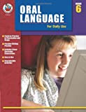 Oral Language for Daily Use, Grade 6, Sharon Altena and Jan Leik, 0768233666