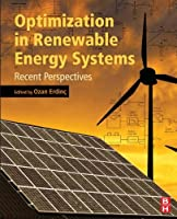 Optimization in Renewable Energy Systems: Recent Perspectives Front Cover