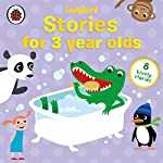 Stories for Three-Year-Olds |  Ladybird