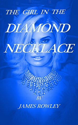 THE GIRL IN THE DIAMOND NECKLACE