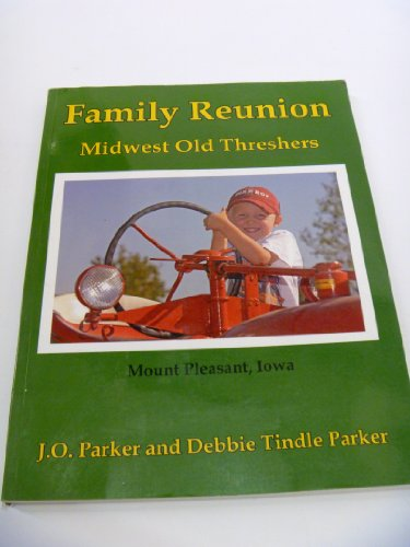 Family Reunion: Midwest Old Threshers