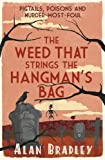 Book Cover for The Weed That Strings the Hangman's Bag (FLAVIA DE LUCE MYSTERY Book 2)