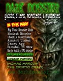 img - for Dark Dossier #2: The Magazine of Ghosts, Aliens, Monsters, & Mysteries! book / textbook / text book