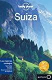 Lonely Planet Suiza (Travel Guide) (Spanish Edition)