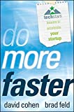 img - for Do More Faster: TechStars Lessons to Accelerate Your Startup by Brad Feld (2010-10-19) book / textbook / text book