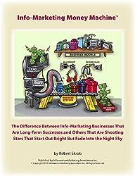 Info-Marketing Money Machine