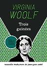 Trois Guinées par Woolf