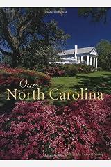 Our North Carolina Hardcover