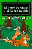 El Perro Perezoso y  el Zorro Rapido: Una Aventura del Laberinto de la Acción en Color Todo-cromático (Spanish Edition)