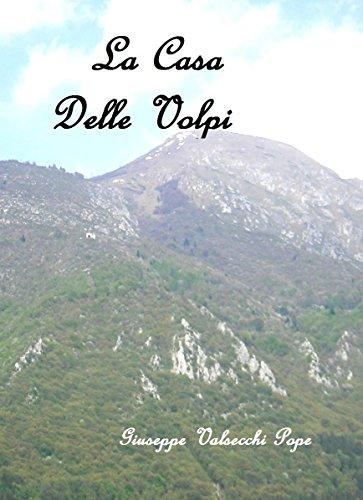 La casa delle volpi (Italian Edition)