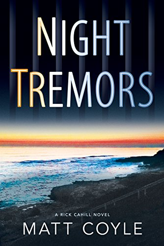 Night Tremors (The Rick Cahill Series Book 2)