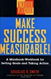 Make Success Measurable!, Douglas K. Smith, 0471295590