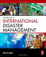 Introduction to International Disaster Management, Second Edition Front Cover
