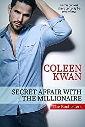 Secret Affair with the Millionaire (The Rochesters)