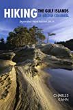 Hiking the Gulf Islands of British Columbia, Expanded Third Edition 2011