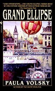 The Grand Ellipse: A Novel