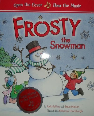 FROSTY THE SNOWMAN (MUSICAL) by JACK ROLLINS AND STE NELSON (2008-01-01)