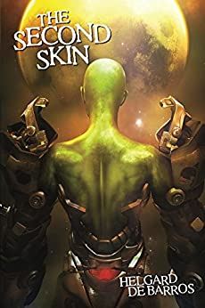 The Second Skin by [De Barros, Helgard]