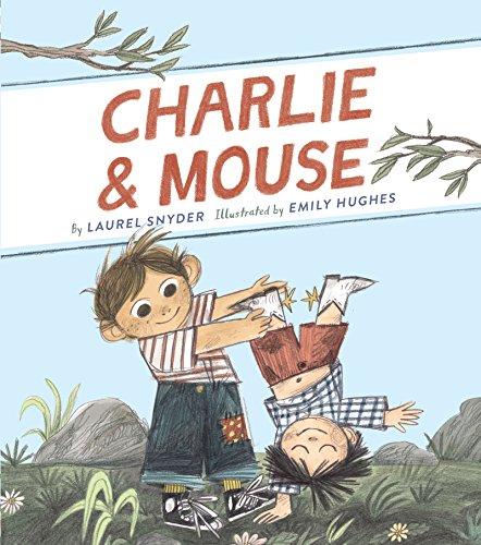 Charlie & Mouse by [Snyder, Laurel]
