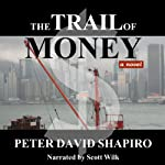 The Trail of Money | Peter David Shapiro