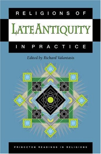 Read Online Religions of Late Antiquity in Practice PDF