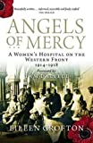 img - for Angels of Mercy: Nurses on the Western Front by Eileen Crofton (2013-08-01) book / textbook / text book