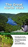 Great North Walk: Sydney to Newcastle: Australia s Most Accessible Long-Distance Walk  (WOODSLANE WALKING GUIDES)