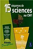15 séquences de sciences au CM1