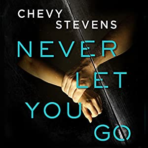 Never Let You Go Audiobook