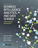img - for Business Intelligence, Analytics, and Data Science: A Managerial Perspective (4th Edition) book / textbook / text book