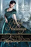 : Noble Holidays: Four Sweet Victorian Christmas Novellas