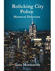 Rolicking City Police: Montreal Diversion