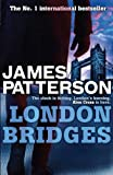 Front cover for the book London Bridges by James Patterson
