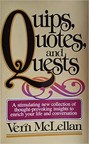 Quips And Quotes | Quips Quotes And Quests Vernon K Mclellan 9780890813102 Amazon