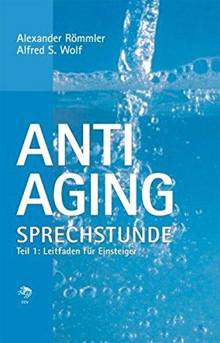 anti-aging-sprechstunde-1-leitfaden-fr-einsteiger
