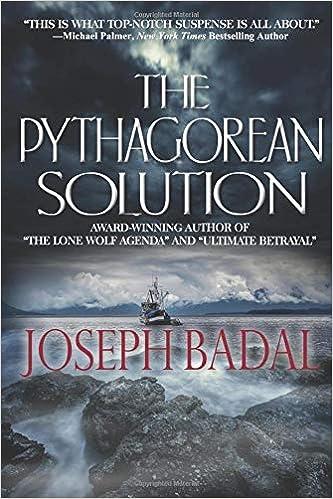 The Pythagorean Solution: Joseph Badal: 9780692434499 ...