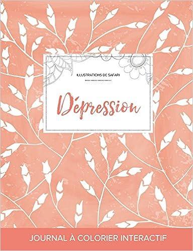 Google books: Journal de Coloration Adulte: Depression (Illustrations de Safari, Coquelicots Peche) (French Edition) 1359822208 (Dansk litteratur) PDF DJVU