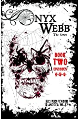 Onyx Webb: Book Two: Episodes 4, 5 & 6 Paperback