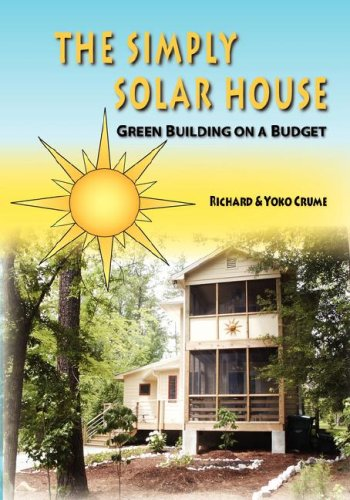 Download The Simply Solar House: Green Building on a Budget ebook