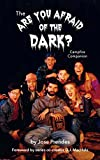 The Are You Afraid of the Dark Campfire Companion (Hardback)