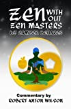 img - for Zen Without Zen Masters book / textbook / text book